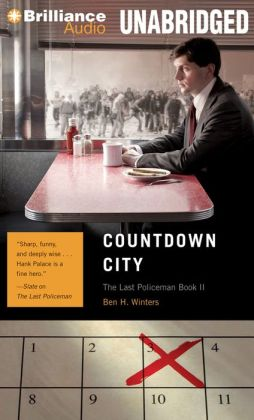Countdown City (Last Policeman Series #2)