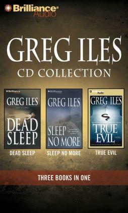 Greg Iles CD Collection 3: Dead Sleep, Sleep No More, True Evil