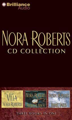 Nora Roberts CD Collection 1: The Villa, Midnight Bayou, Three Fates