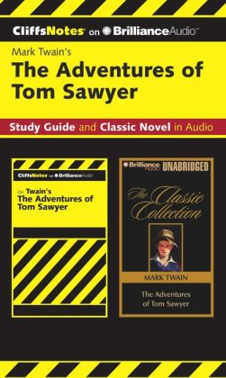 The Adventures of Tom Sawyer CliffsNotes Collection