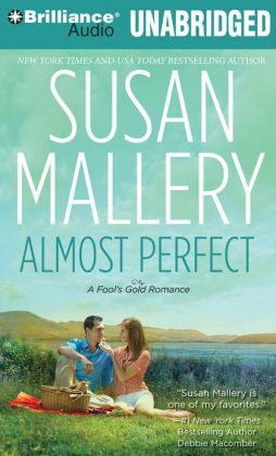 Almost Perfect (Fool's Gold Series #2)