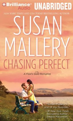 Chasing Perfect (Fool's Gold Series #1)