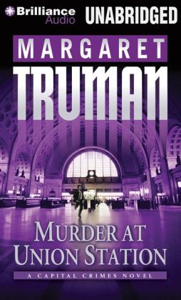 Murder at Union Station (Capital Crimes Series #20)