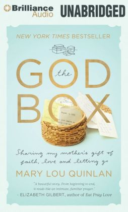 God Box, The: Sharing My Mother's Gift of Faith, Love and Letting Go