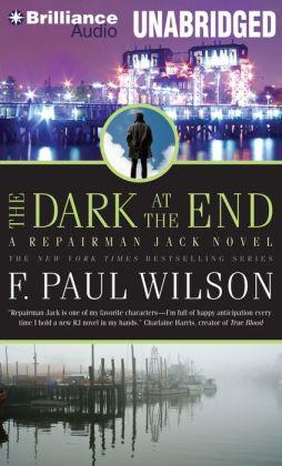The Dark at the End (Repairman Jack Series #15)