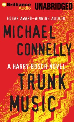 Trunk Music (Harry Bosch Series #5)
