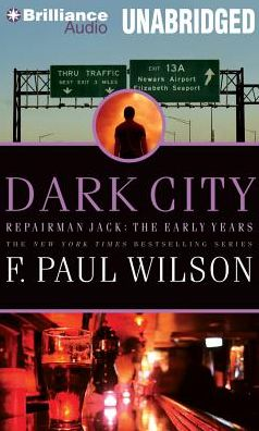Dark City (Repairman Jack: The Early Years Trilogy #2)