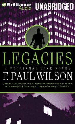 Legacies: A Repairman Jack Novel