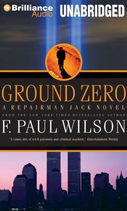 Ground Zero (Repairman Jack Series #13)
