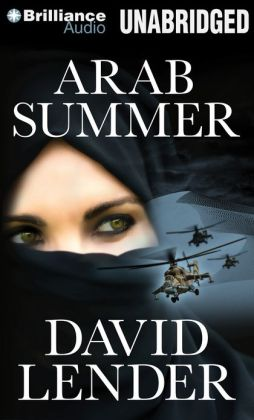 Arab Summer: A Thriller