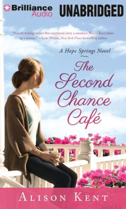 The Second Chance Café (Hope Springs Series #1)