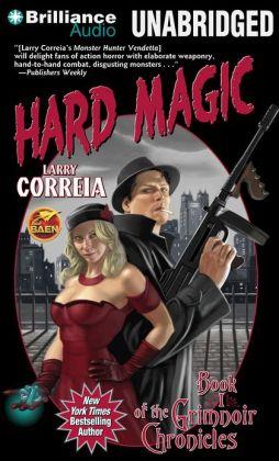 Hard Magic (Grimnoir Chronicles #1)