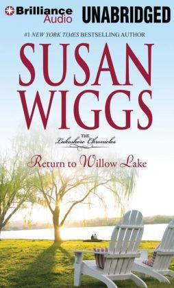Return to Willow Lake (Lakeshore Chronicles Series #9)