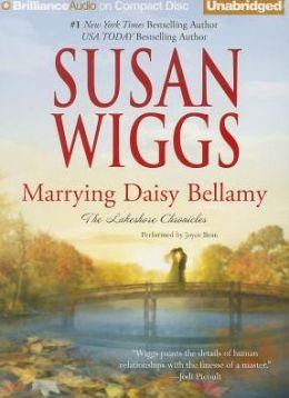 Marrying Daisy Bellamy (Lakeshore Chronicles Series #8)