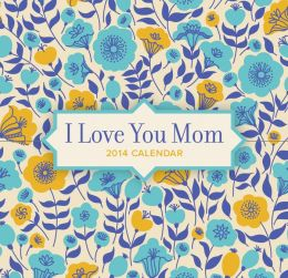 2014 I Love You Mom 365 Daily Mini Box Calendar