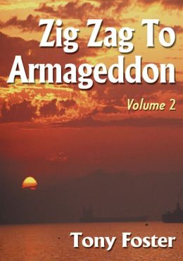 Zig Zag To Armageddon: Volume 2