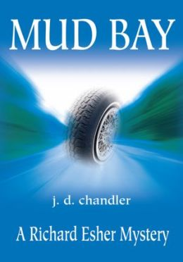 Mud Bay: A Richard Esher Mystery