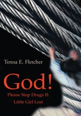 God! Please Stop Drugs II