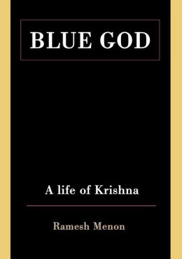 Blue God: A Life of Krishna