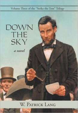 Down the Sky: Volume Three of the