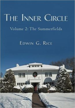 The Inner Circle: Volume 2: The Summerfields