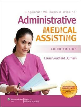 Lippincott Williams & Wilkins Administrative Medical Assisting 3E Text & Study Guide Package