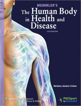 Memmler's The Human Body in Health and Disease 12e Text, Study Guide & PrepU Package