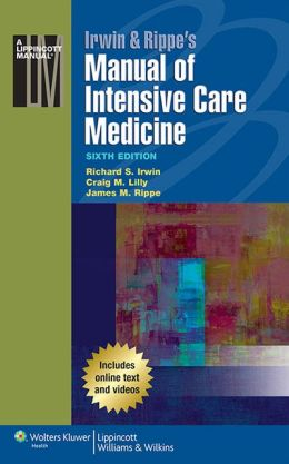 Irwin & Rippe's Manual of Intensive Care Medicine