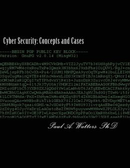 Cyber Security: Concepts and Cases