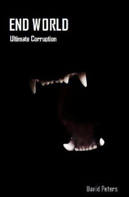 End World: Ultimate Corruption