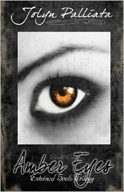Amber Eyes (Entwined Souls Trilogy - Book One)