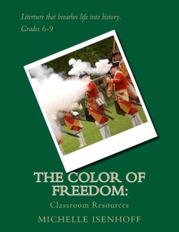 The Color of Freedom: Classroom Resources