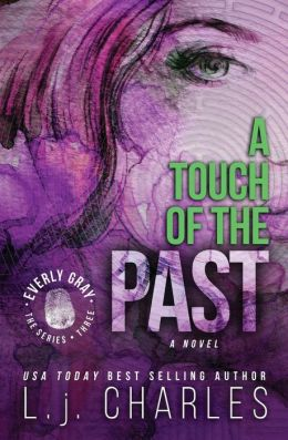 A Touch of the Past: An Everly Gray Adventure