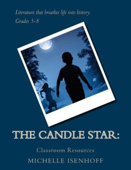 The Candle Star: Classroom Resources