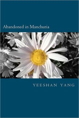 Abandoned in Manchuria: The Japanese from China Claimed That They Were Abandoned in Manchuria, Who Now Become Japan's Unskilled Labor and Poli