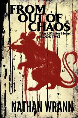From Out of Chaos: Dark Matter Heart, Book 2