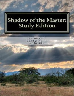 Shadow of the Master: Study Edition: Study Edition