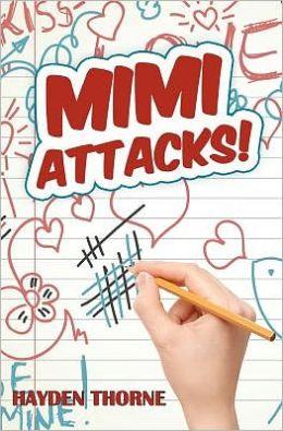 Mimi Attacks!