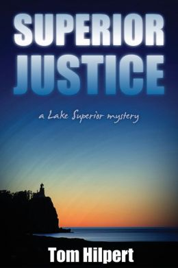 Superior Justice: A Lake Superior Mystery