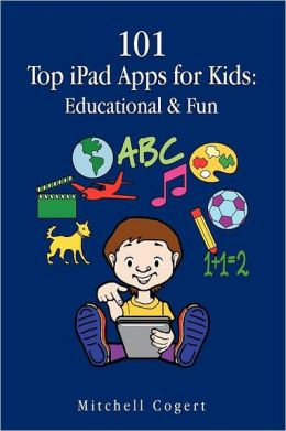 101 Top iPad Apps for Kids: Educational & Fun