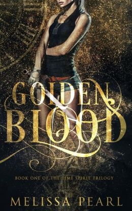 Golden Blood: Time Spirit Trilogy