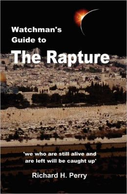 Watchman's Guide to the Rapture