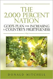 The 2,000 Percent Nation: God's Plan for Increasing a Country's Fruitfulness