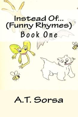 Instead of... (Funny Rhymes): Funny Rhymes - Book One