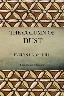 The Column of Dust