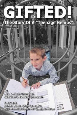 Gifted! the Story of a Teenage Genius