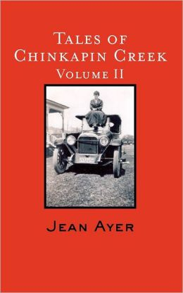 Tales of Chinkapin Creek Jean Ayer
