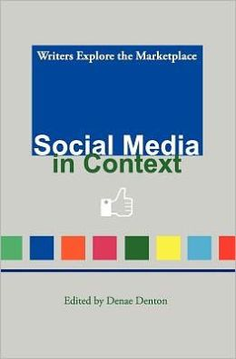 Social Media in Context: Writers Explore the Marketplace