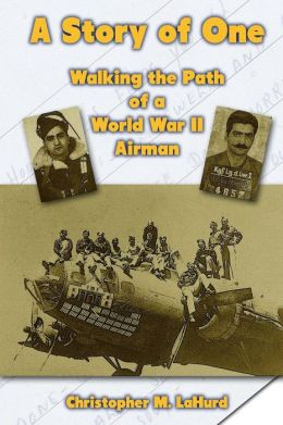 A Story of One: Walking the Path of a World War II Airman