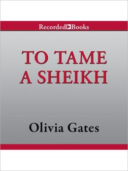 To Tame A Sheikh: Pride of Zohayd Series, Book 1